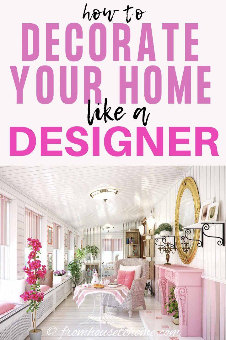 Basic interior design principles for decorating your home like a designer