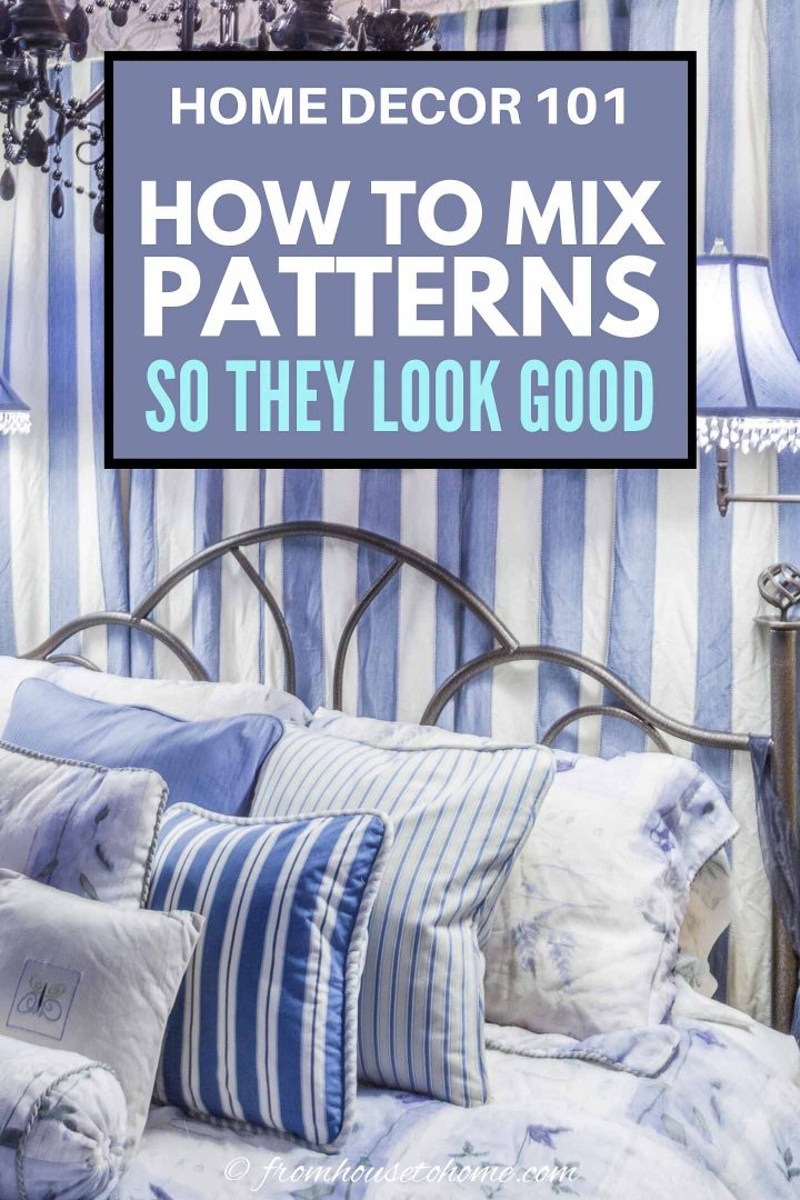 Home decor 101: How to mix and match patterns so they look good together
