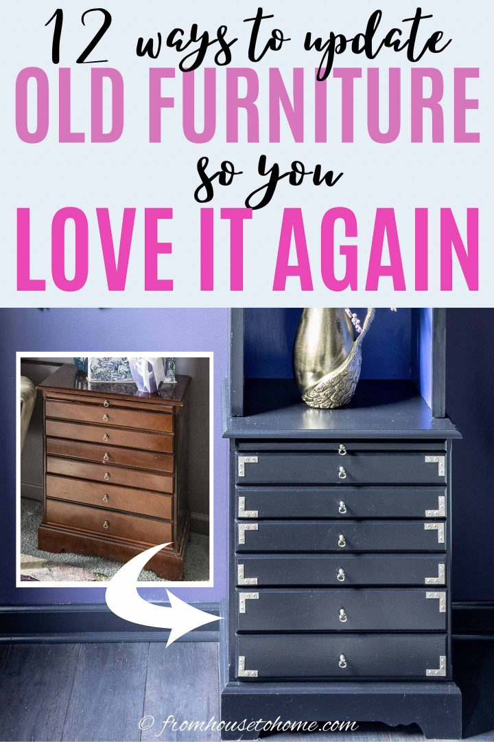 12 ways to update old furniture so you love it again