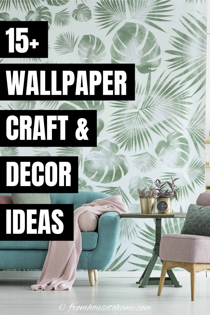 15+ wallpaper craft and decor ideas