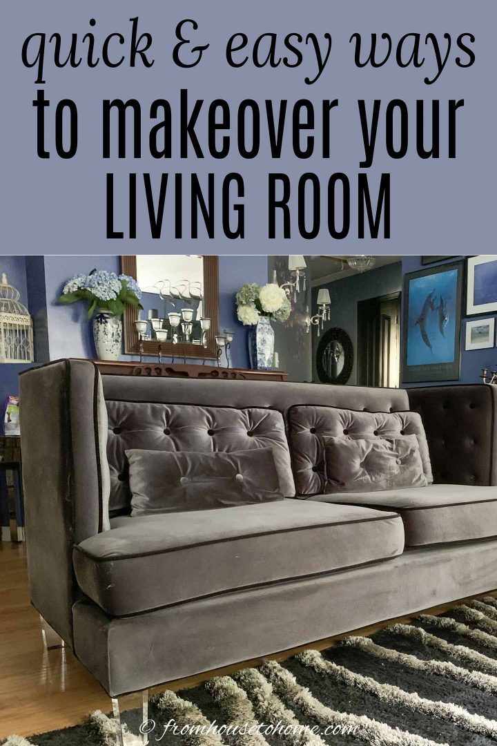 Easy living room updates: 10 quick ways to makeover your living room