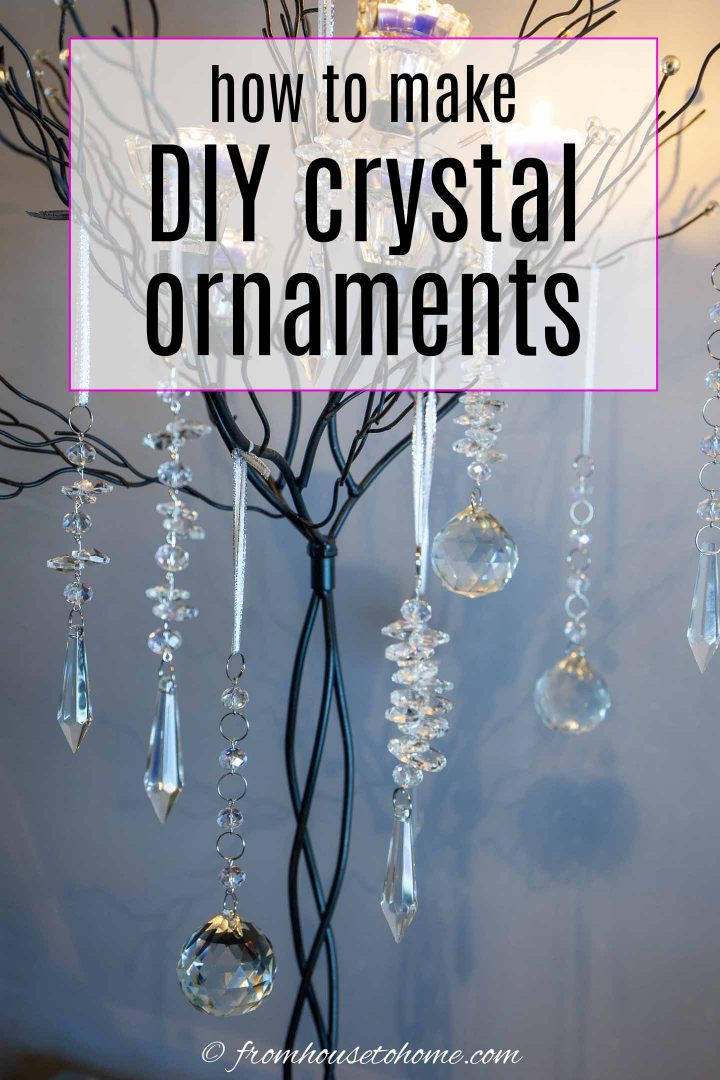 how to make crystal DIY Christmas ornaments (chandelier pennant ornaments)