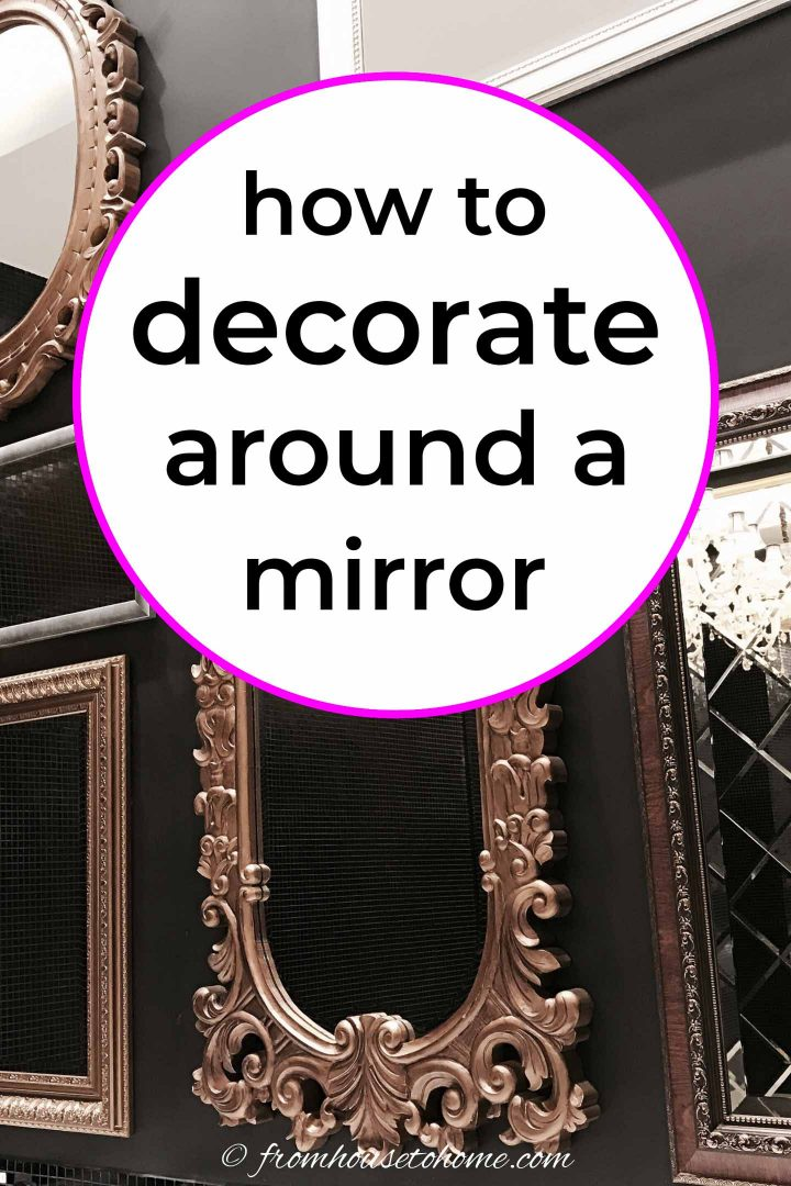 how to decorate around a mirror