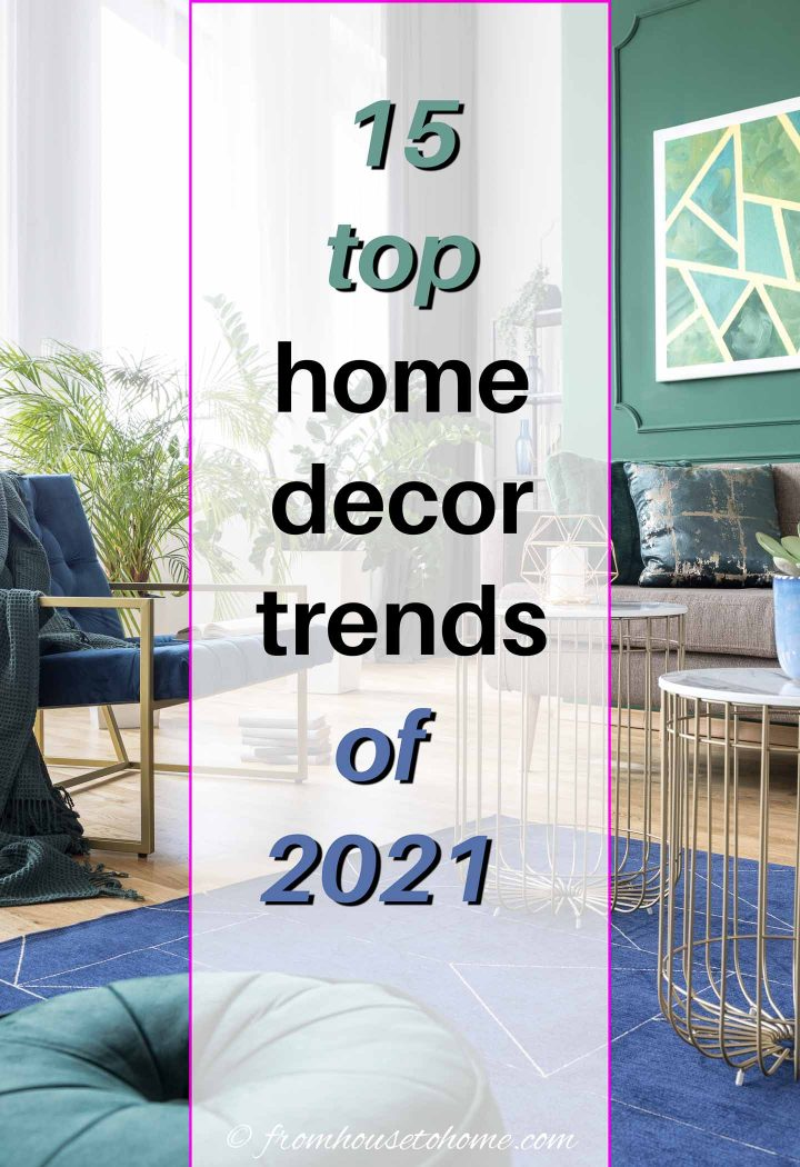 top 2021 home decor trends